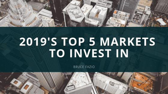 2019's Top 5 Markets to Invest In