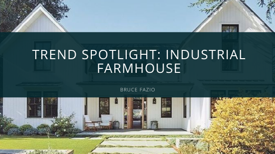 Trend Spotlight: Industrial Farmhouse